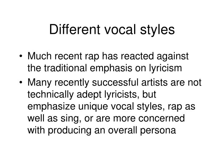 Different vocal styles