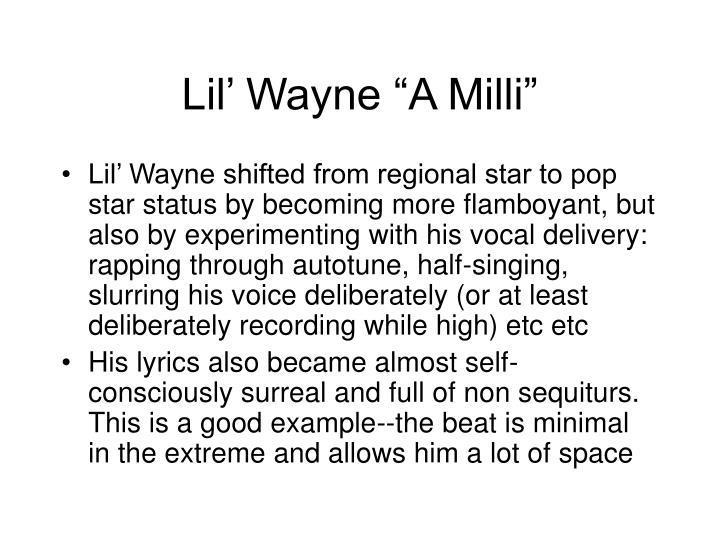 """Lil' Wayne """"A Milli"""""""