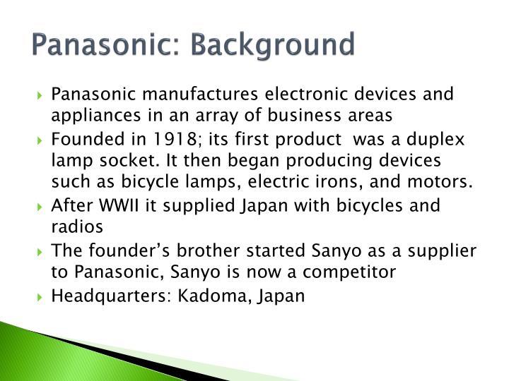 Panasonic: Background