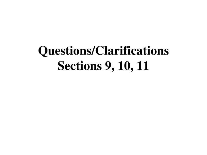 Questions/Clarifications
