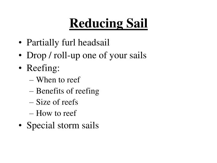 Reducing Sail
