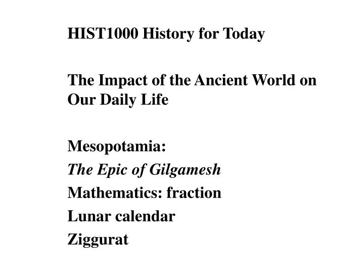 ancient history essay about the impact Essay about history: ancient rome and culture essay about history: ancient rome and culture submitted by shortysmallz words: 1492 pages: 6.