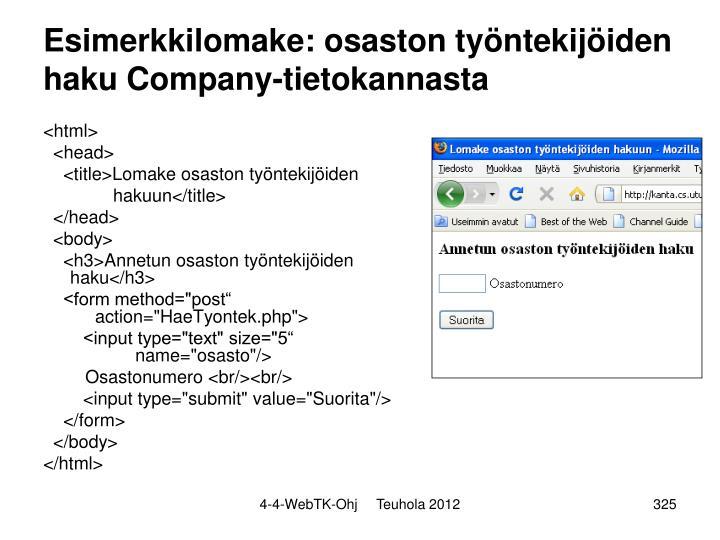 Esimerkkilomake: osaston työntekijöiden haku Company-tietokannasta