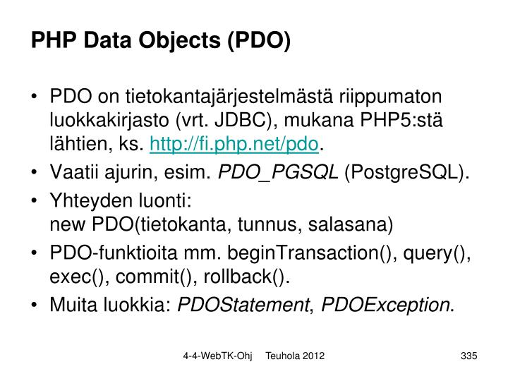 PHP Data Objects (PDO)