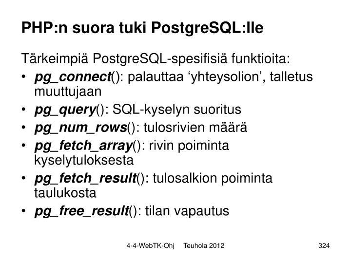 PHP:n suora tuki PostgreSQL:lle
