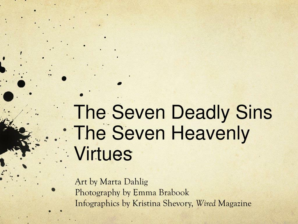 Ppt The Seven Deadly Sins The Seven Heavenly Virtues Powerpoint Presentation Id 5351477
