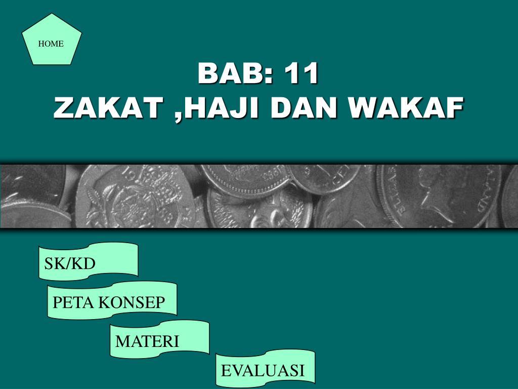 Ppt Bab 11 Zakat Haji Dan Wakaf Powerpoint Presentation Free Download Id 5351603