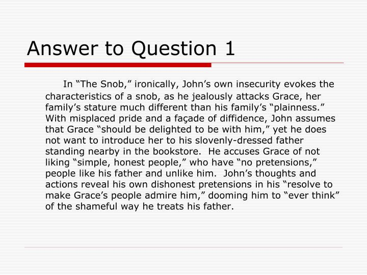 Answer to Question 1