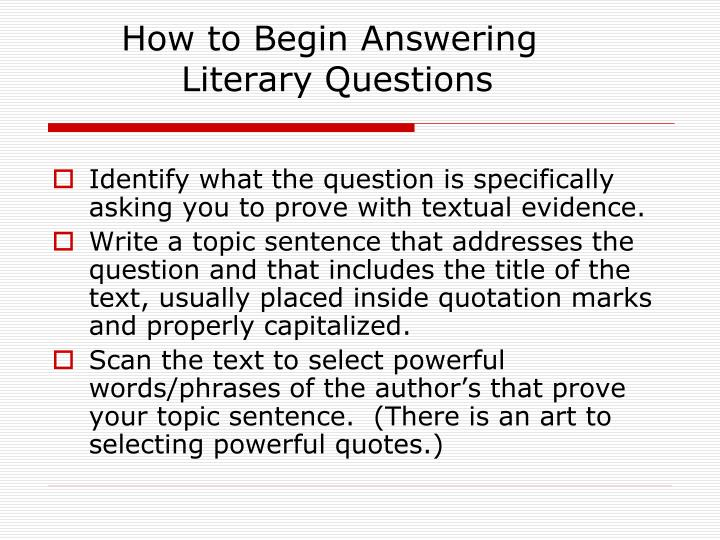 How to begin answering literary questions