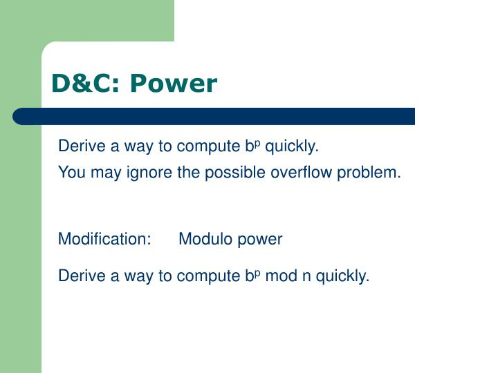 D&C: Power