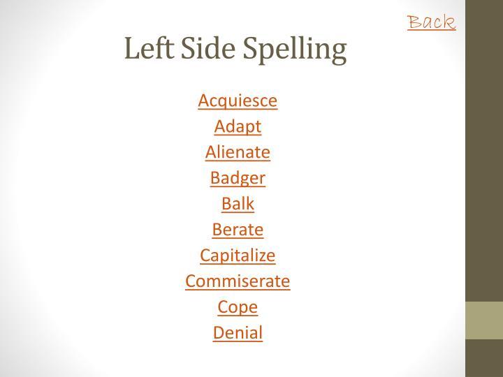 Left side spelling