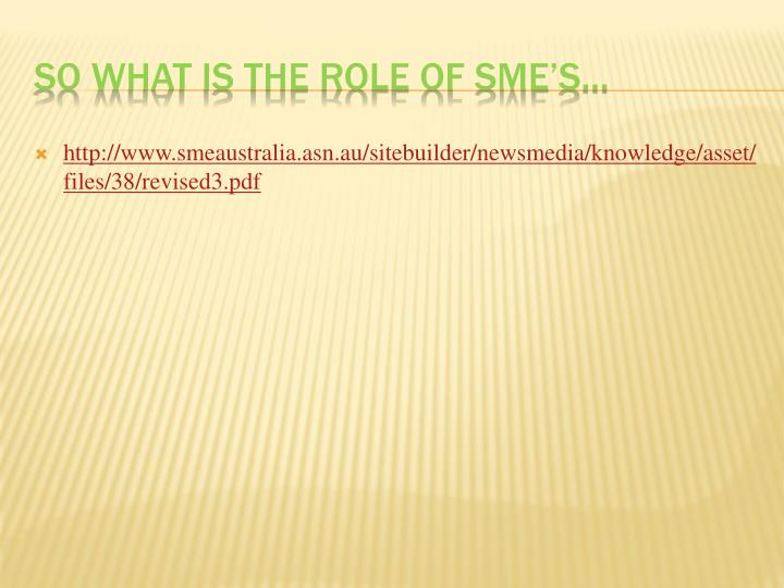 http://www.smeaustralia.asn.au/sitebuilder/newsmedia/knowledge/asset/files/38/revised3.pdf