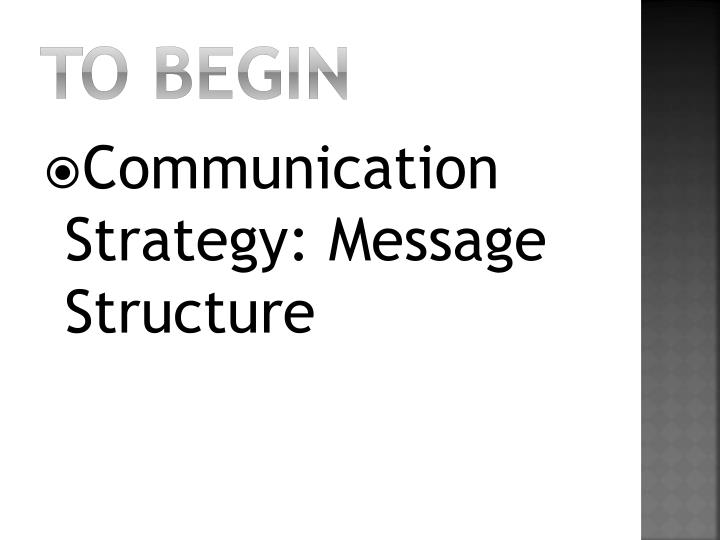 To Begin