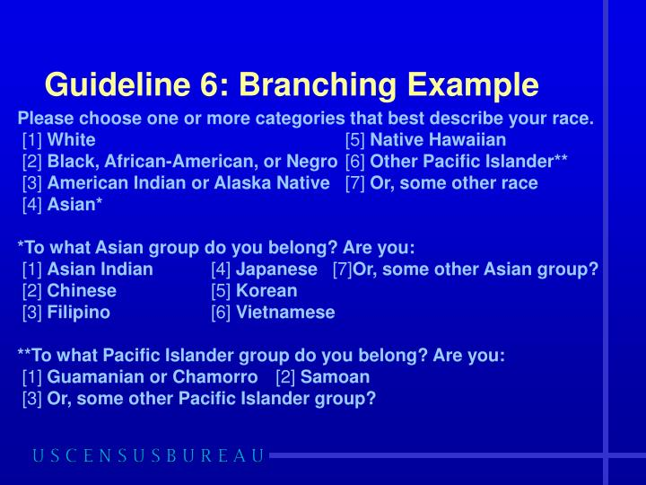 Guideline 6: Branching Example
