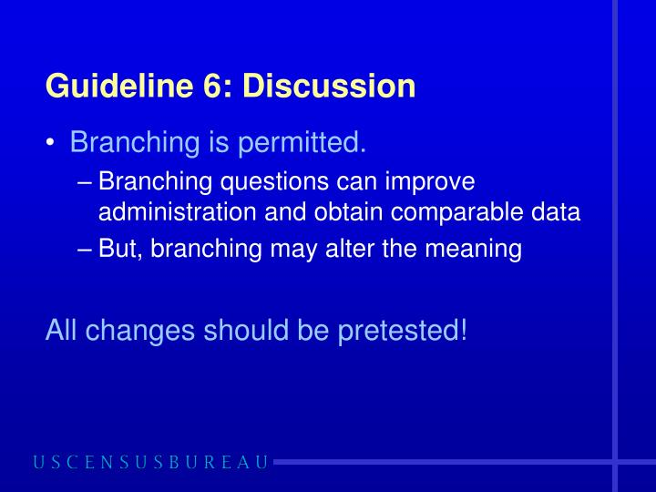 Guideline 6: Discussion