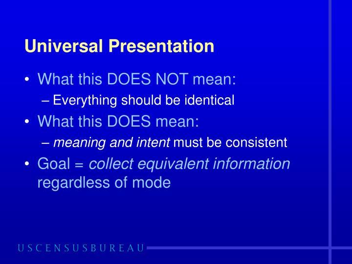 Universal Presentation