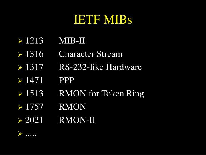 IETF MIBs