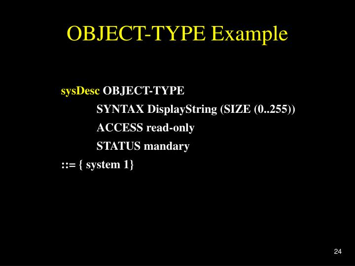 OBJECT-TYPE Example