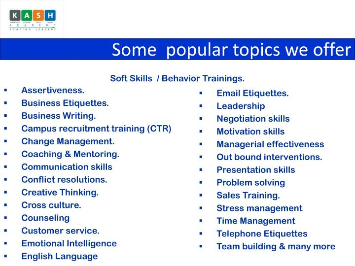 Some  popular topics we offer
