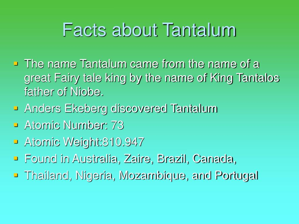 PPT - Tantalum By Erin C  PowerPoint Presentation - ID:5352459