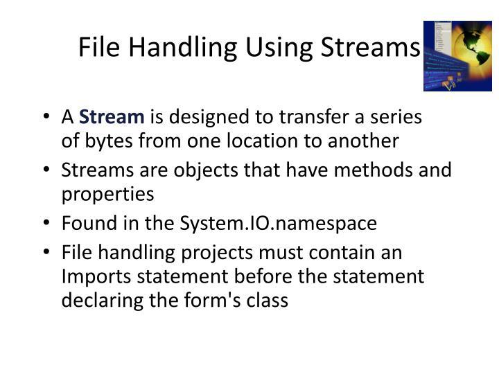 File Handling Using Streams