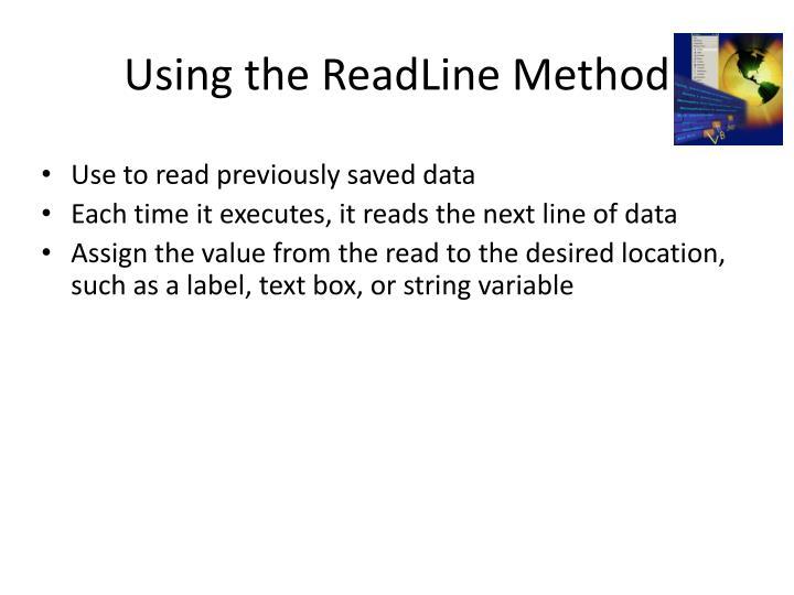 Using the ReadLine Method