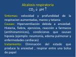 alcalosis respiratoria co 2 ph