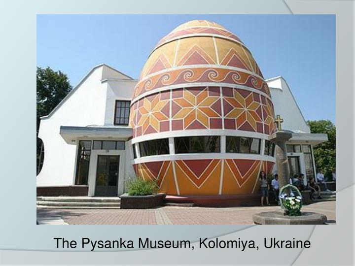 The Pysanka Museum, Kolomiya, Ukraine