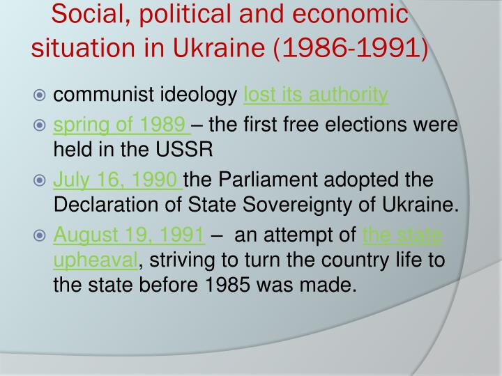 Social political and economic situation in ukraine 1986 1991