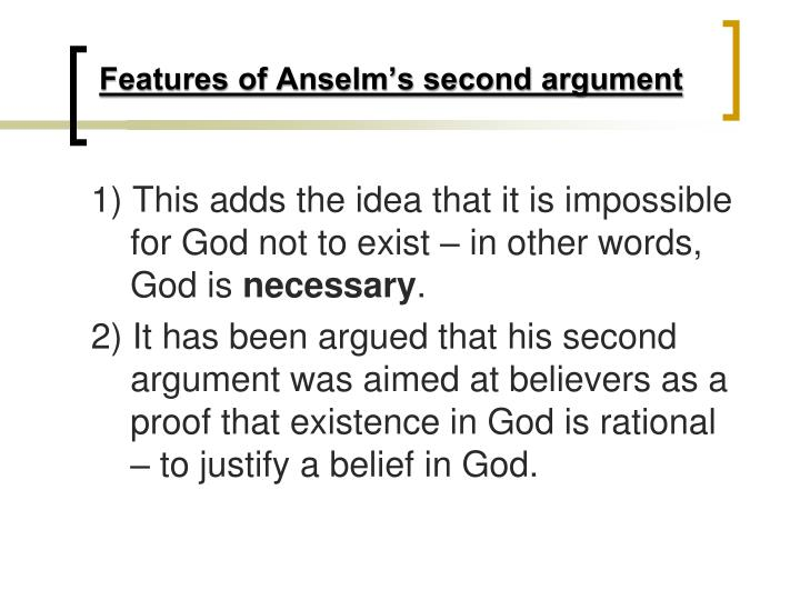 an analysis of saint anselms ontological funding about the existence of god A short summary of anselm's argument for the existence of god.