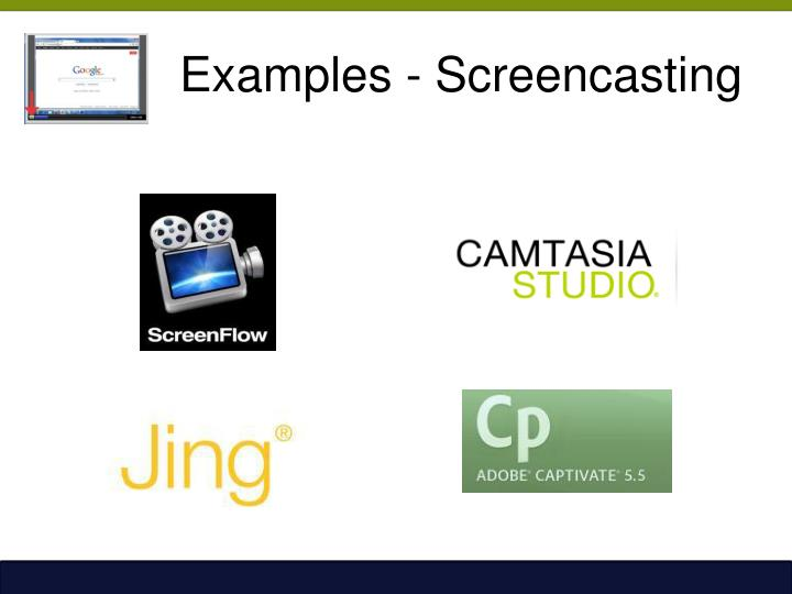 Examples - Screencasting