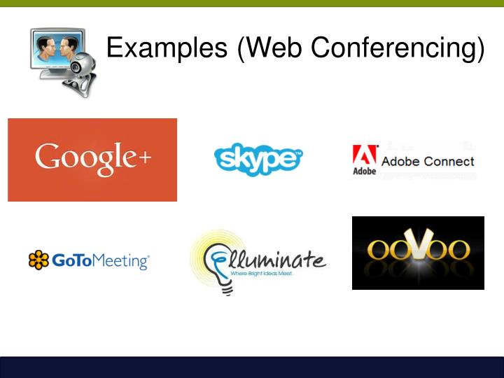 Examples (Web Conferencing)