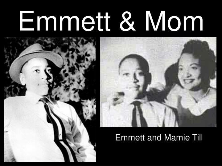 Emmett & Mom