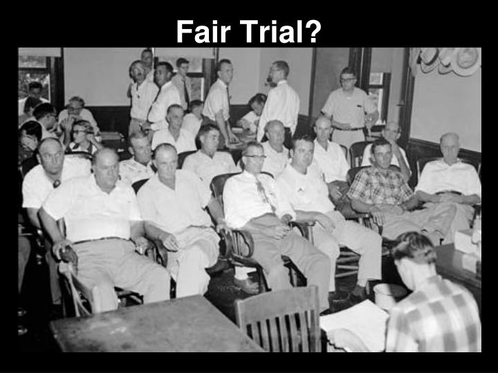 Fair Trial?