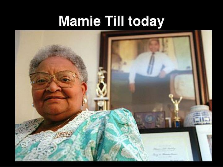 Mamie Till today