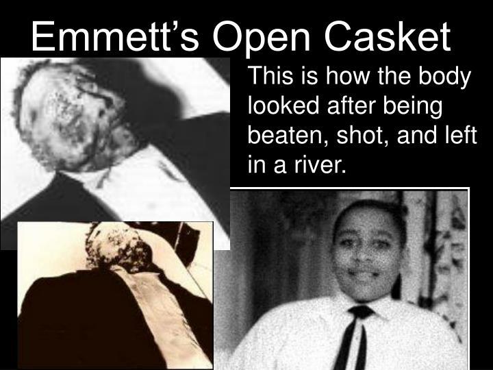 Emmett's Open Casket