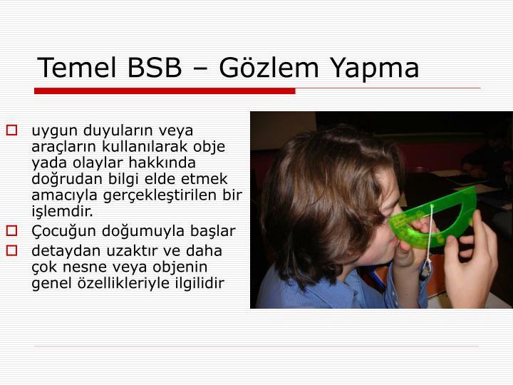 Temel BSB – Gözlem Yapma