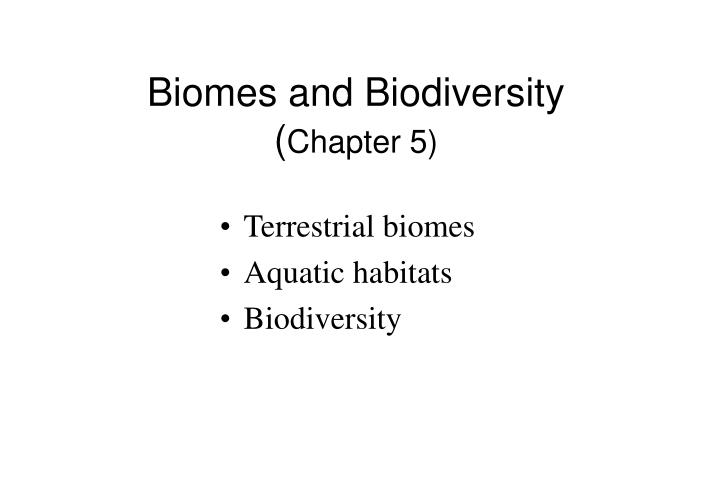 biomes and biodiversity chapter 5 n.