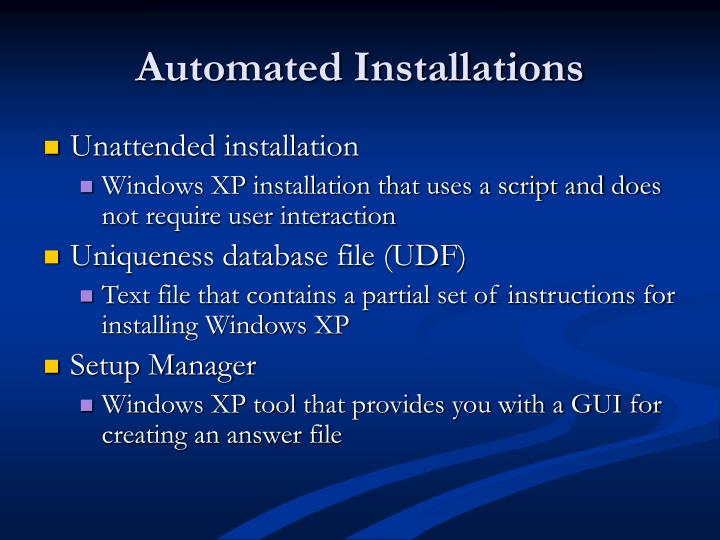 Automated Installations