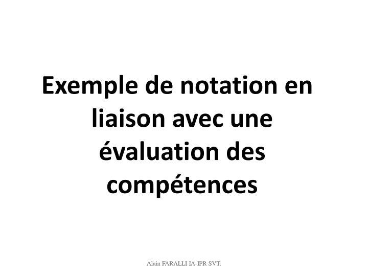 Exemple de notation en liaison avec une évaluation des compétences