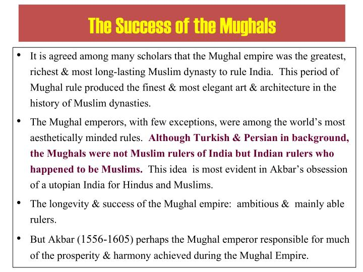 The Success of the Mughals