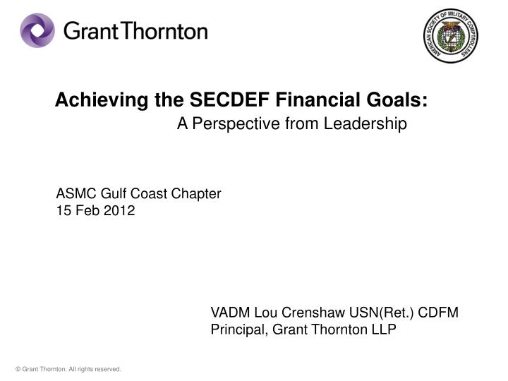 Achieving the SECDEF Financial Goals: