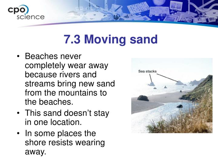 7.3 Moving sand