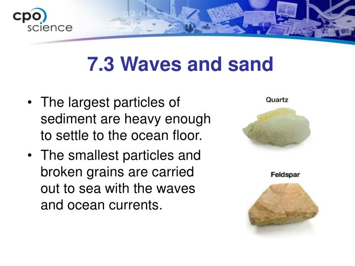 7.3 Waves and sand
