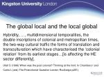 the global local and the local global
