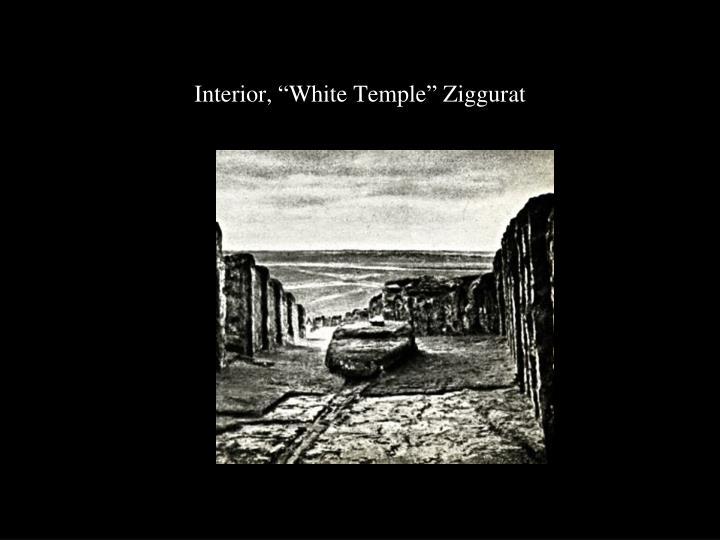 """Interior, """"White Temple"""" Ziggurat"""