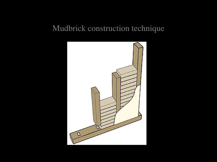 Mudbrick construction technique