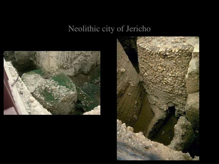 Neolithic city of Jericho