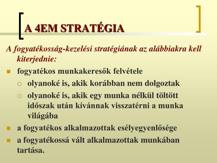A 4EM STRATÉGIA