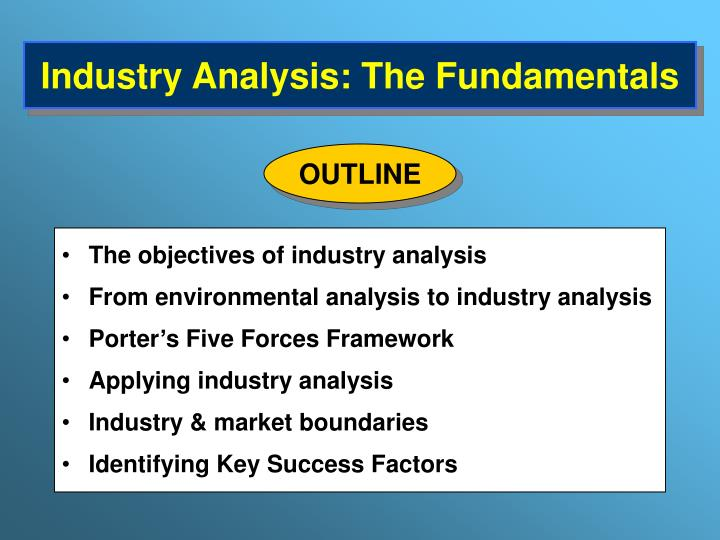 PPT - Industry Analysis: The Fundamentals PowerPoint
